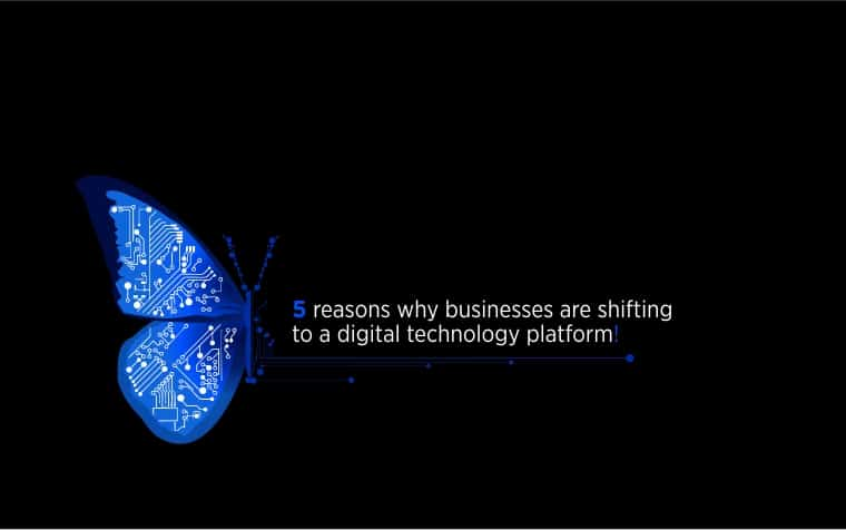 Why businesses are shifting to a digital platform