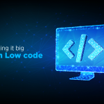 Cracking-it-big-with-Low-code